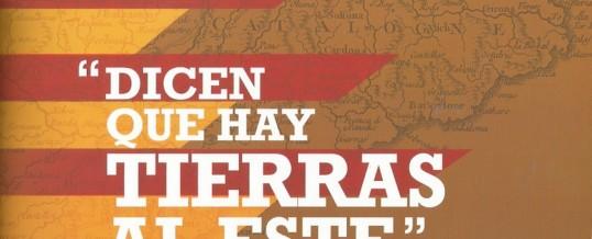 """EXPOSICION """"DICEN QUE HAY TIERRAS AL ESTE"""""""